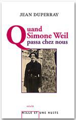 Quand Simone Weil passa chez nous