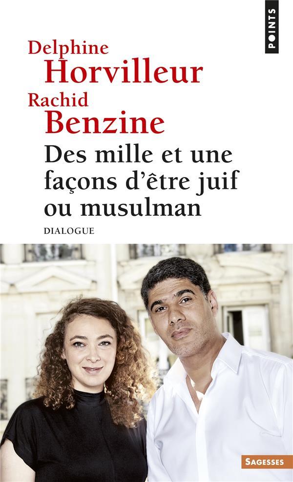- DES MILLE ET UNE FACONS D'ETRE JUIF OU MUSULMAN  -  DIALOGUE