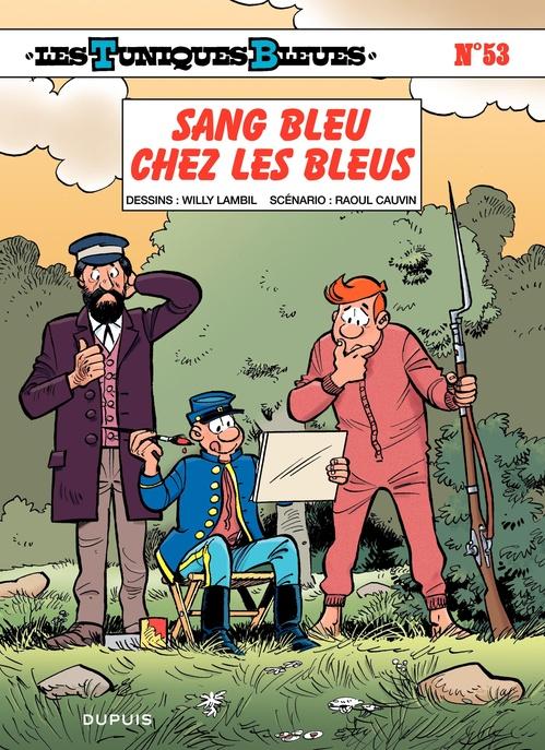 Les Tuniques Bleues t.53 ; sang bleu chez les bleus