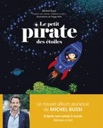 Vente EBooks : Le petit pirate des étoiles  - Michel BUSSI