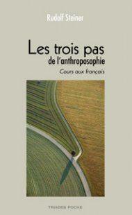 Les trois pas de l'anthroposophie