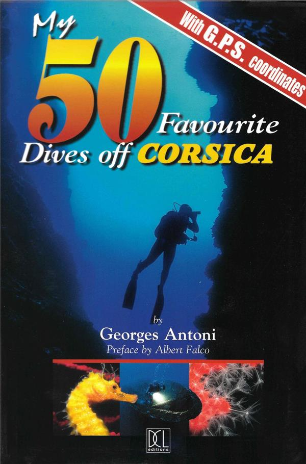 MY 50 FAVOURITE DIVES OF CORSICA