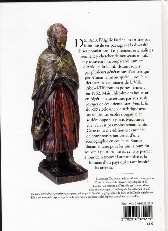 les artistes de l'Algérie ; dictionnaire des peintres, sculpteurs, graveurs 1830-1962