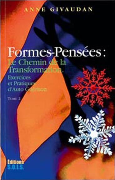 Formes-pensees t.2 - chemin transmutation (édition 2004)