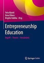 Entrepreneurship Education  - Ilona Ebbers - Brigitte Halbfas - Teita Bijedic