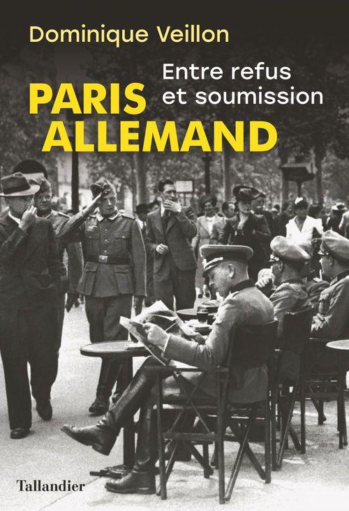Paris allemand  - Dominique Veillon