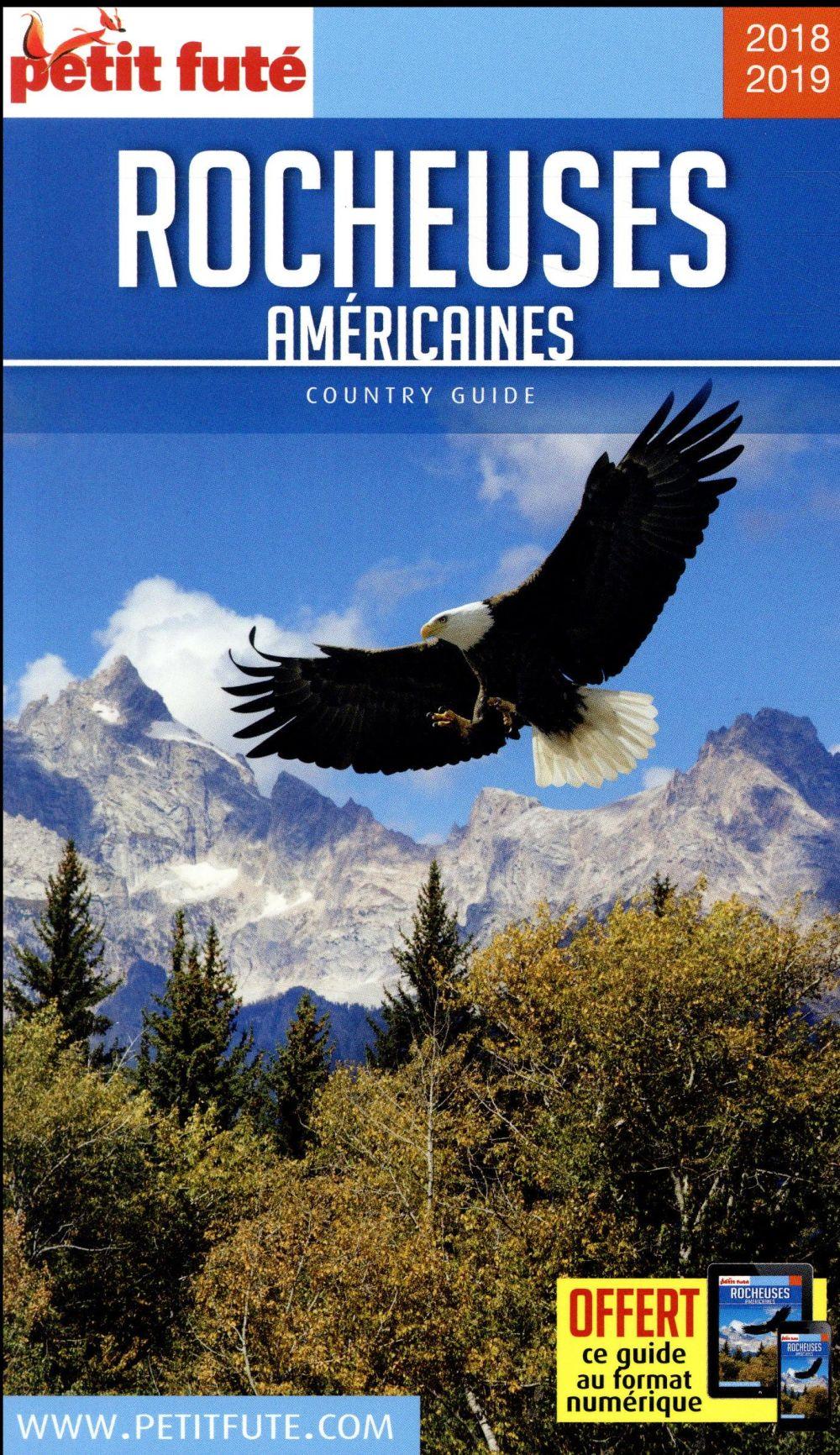 GUIDE PETIT FUTE ; COUNTRY GUIDE ; rocheuses américaines (édition 2018)