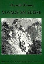 Vente Livre Numérique : Voyage en Suisse  - Alexandre Dumas