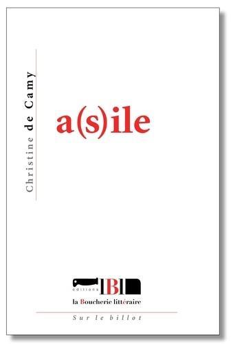 Asile(s)