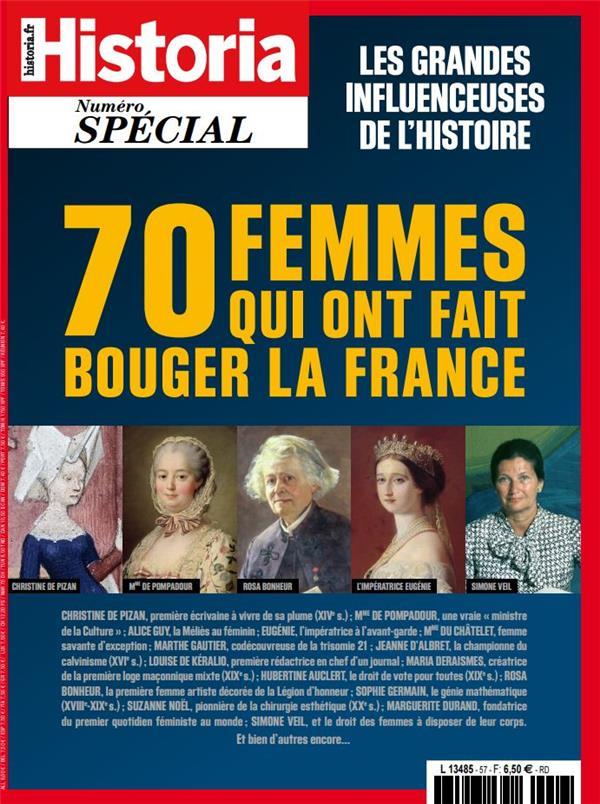 Historia special hs n 57 - 70 femmes qui ont fait la france - janvier/fevrier 2021