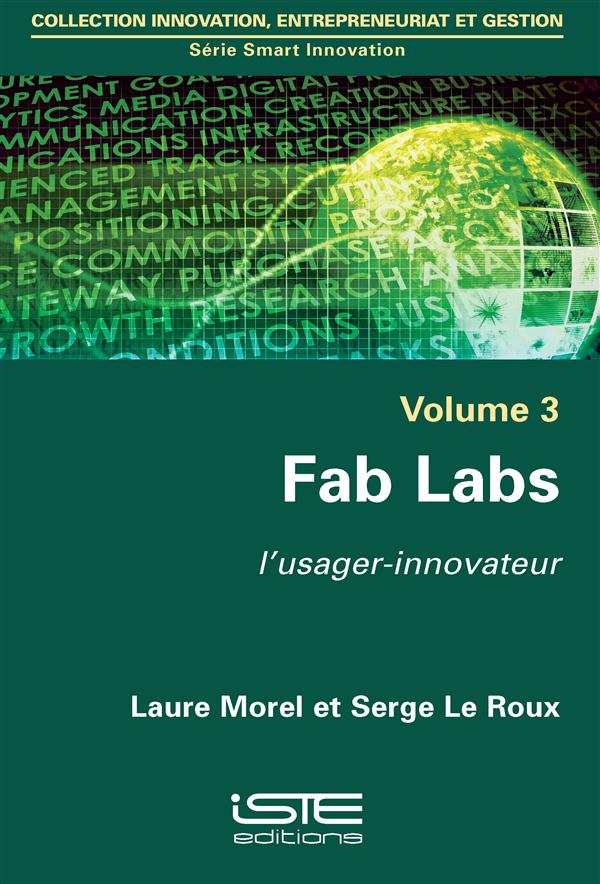 Fab Labs, l'usager-innovateur