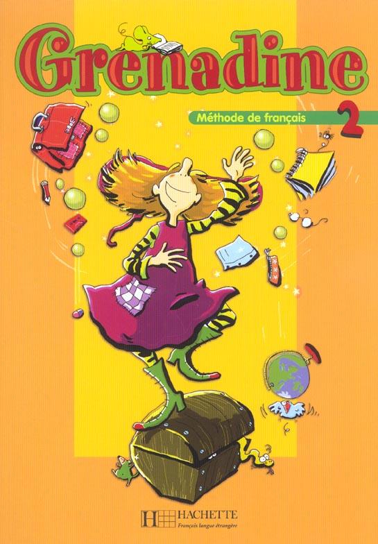 Grenadine 2 ; methode de francais pour les enfants