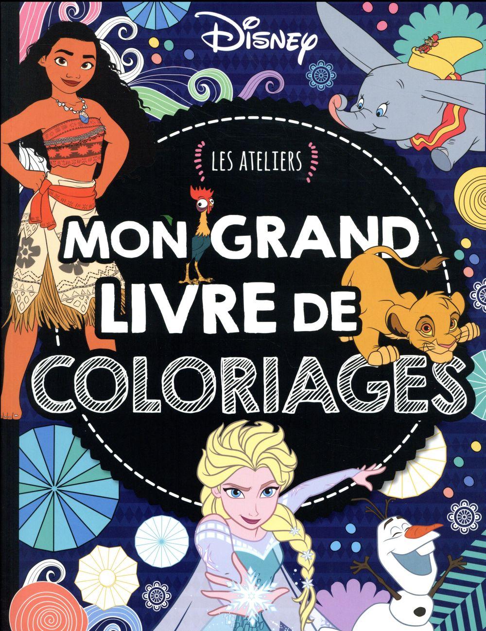 Les Ateliers Disney Mon Grand Livre De Coloriage Disney