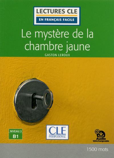 FLE ; le mystère de la chambre jaune ;  niveau 3 B1