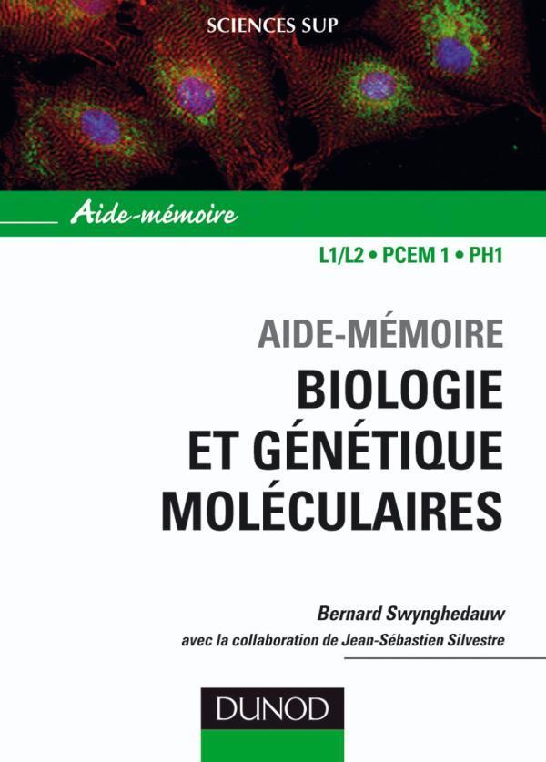 Sciences Sup ; Aide-Memoire; Biologie Et Genetique Moleculaire (3e Edition)