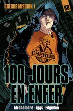 Cherub, la BD (Mission 1) - 100 jours en enfer  - Robert Muchamore - Ian Edginton - John Aggs