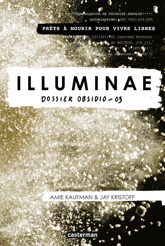 Illuminae t.3 ; obsidio