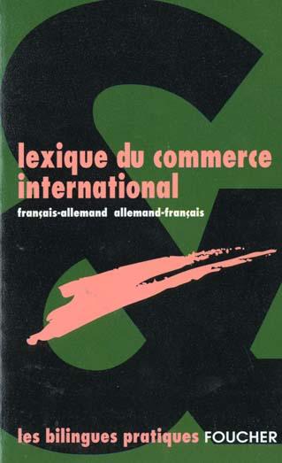 lexique du commerce international allemand francais ; francais allemand
