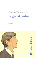 Vente Livre Numérique : Le grand jardin  - Francis DANNEMARK