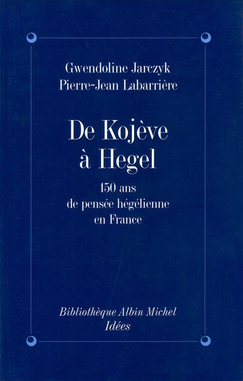 De Kojève à Hegel