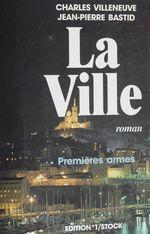 Vente Livre Numérique : La ville  - Jean-Pierre Bastid - Charles Villeneuve