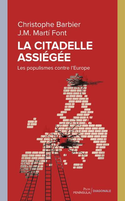 la citadelle assiégée ; les populismes contre l'Europe
