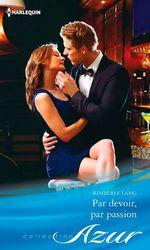 Vente EBooks : Par devoir, par passion  - Kimberly Lang