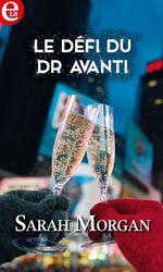 Vente Livre Numérique : Le défi du Dr Avanti  - Sarah Morgan