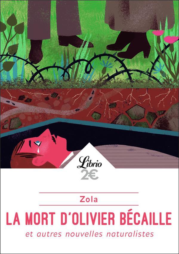 La mort d'Olivier Becaille et autres nouvelles naturistes