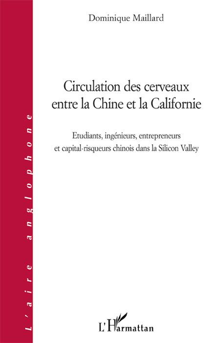 Vente Livre Numérique : Circulation des cerveaux entre la Chine et la Californie  - Dominique Maillard