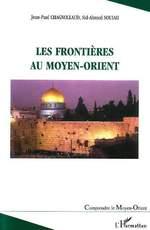 Vente EBooks : Les frontières au Moyen-Orient  - Jean-Paul Chagnollaud - Sid-Ahmed Souiah