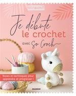 Je débute le crochet avec So Croch'