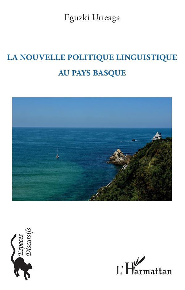 La nouvelle politique linguistique au Pays basque