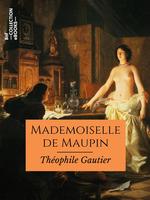 Vente Livre Numérique : Mademoiselle de Maupin  - Théophile Gautier