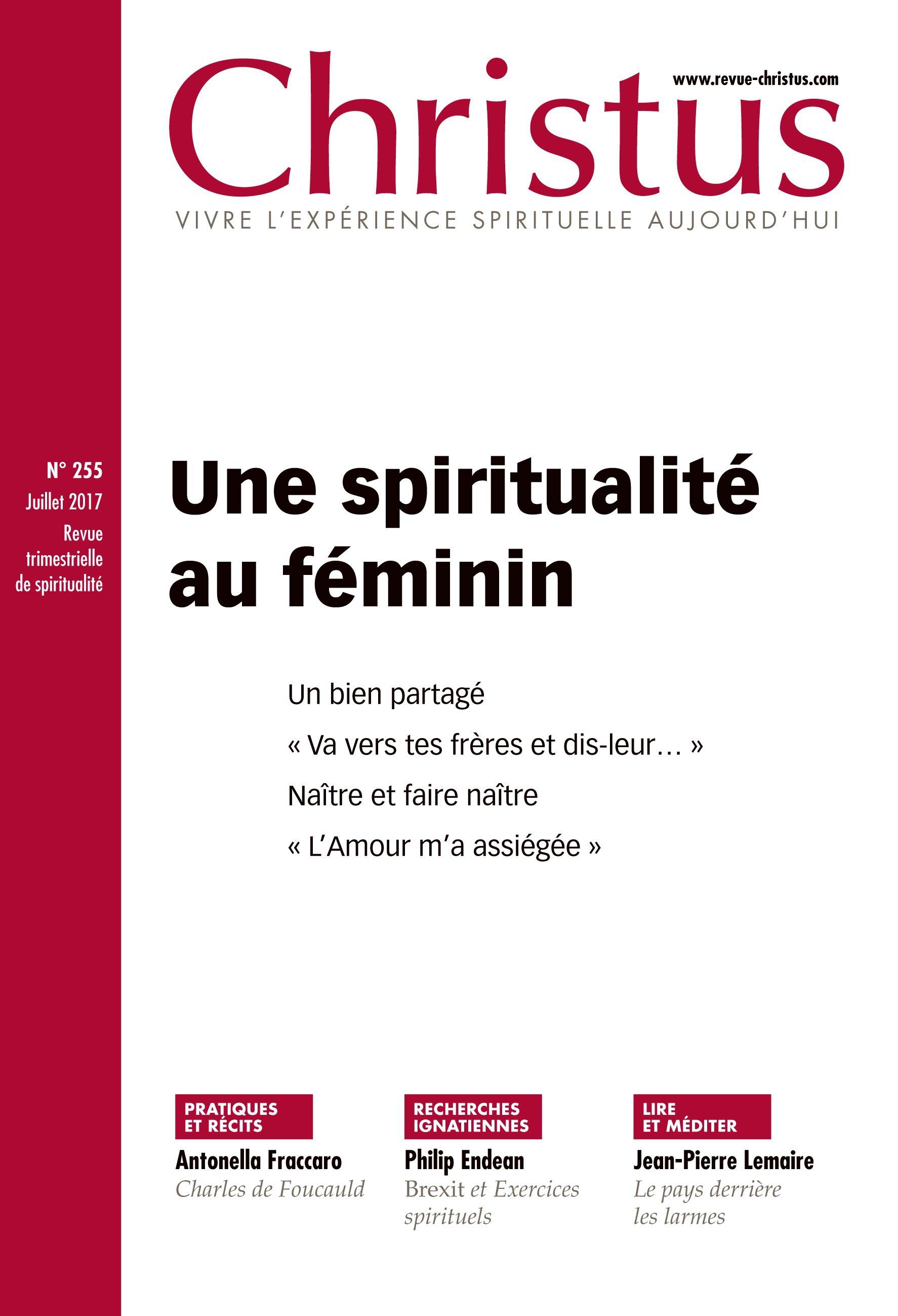 Revue christus n.255 ; une spiritualité au quotidien ; juillet