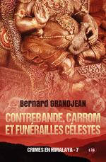 Vente EBooks : Contrebande, carrom et funérailles célestes  - Bernard Grandjean