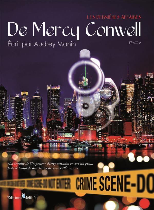 Les dernières affaires de Mercy Conwell