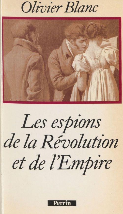 Les espions de la revolution et de l'empire