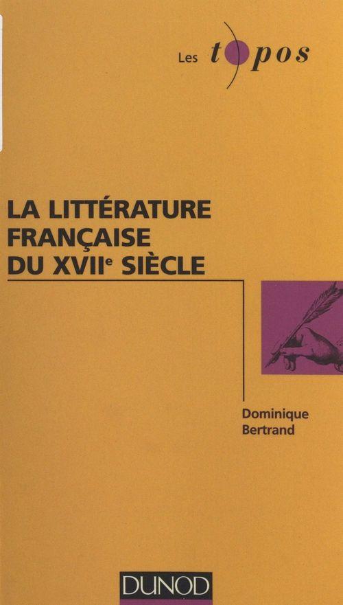La litterature francaise du xviieme siecle