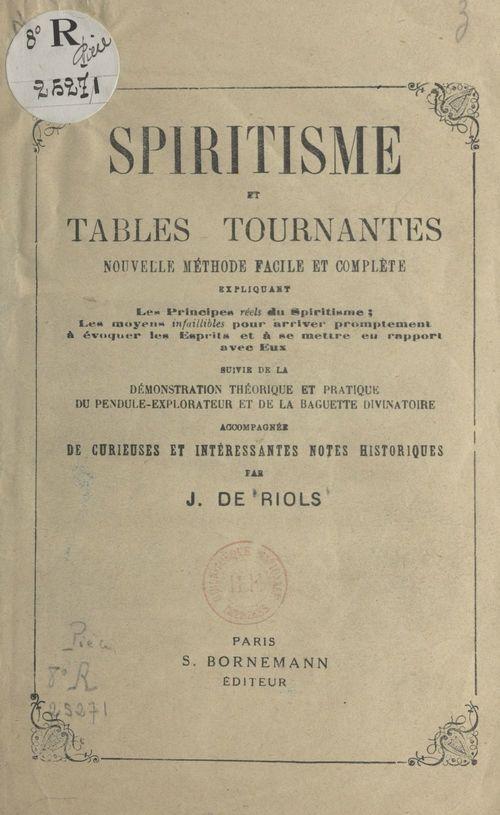 Spiritisme et tables tournantes : nouvelle méthode facile et complète