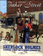 Baker Street ; INTEGRALE T.1 A T.5 ; alll you need is Holmes