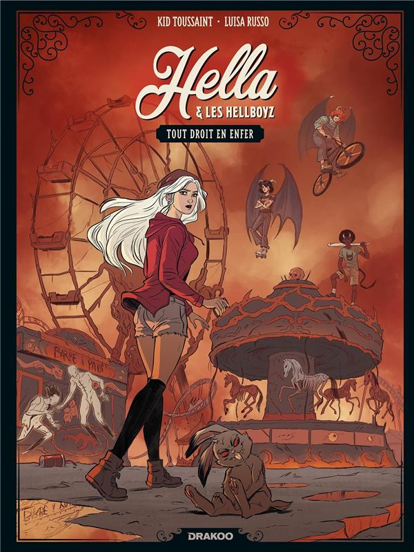 Hella et les Hellboyz T.1 ; tout droit en enfer