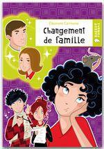 Vente EBooks : Changement de famille  - Eleonore CANNONE
