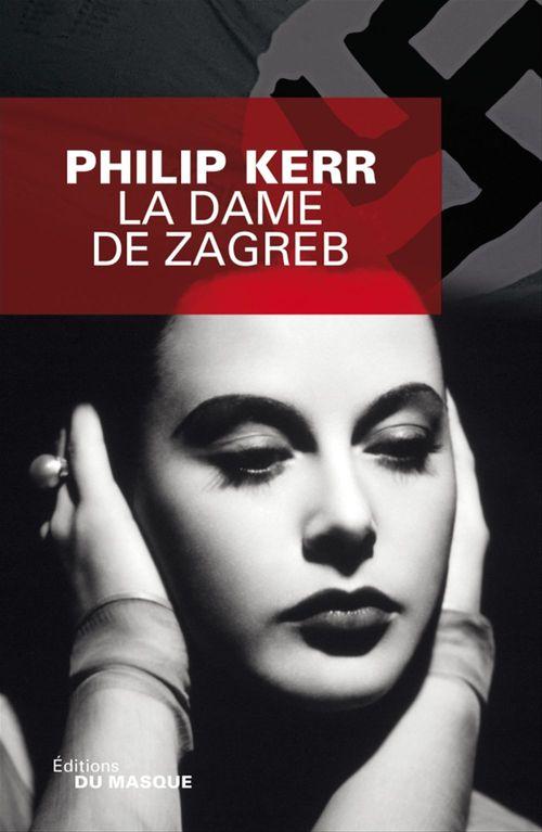 Vente Livre Numérique : La Dame de Zagreb  - Philip Kerr