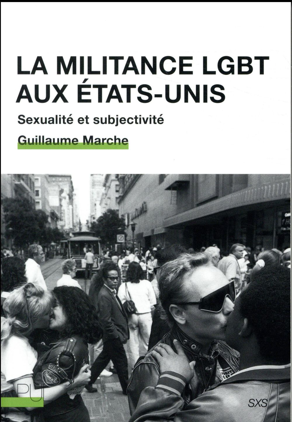 la militance LGBT aux Etats-Unis ; sexualité et subjectivité