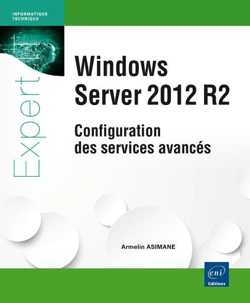 Windows server 2012 R2 ; configuration des services avancés
