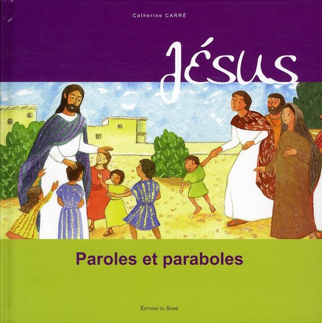 Jésus ; paroles et paraboles