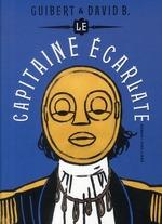 Couverture de Le Capitaine Ecarlate - T01 - Le Capitaine Ecarlate - Tome 0 - Le Capitaine Ecarlate (Roman)