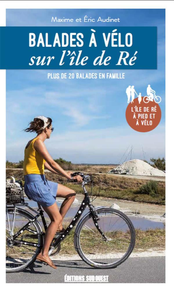 Balades à vélo sur l'île de Ré (édition 2020)