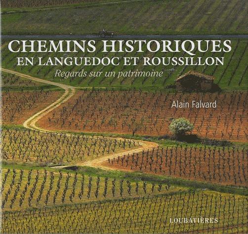 Chemins historiques en Languedoc et Roussillon